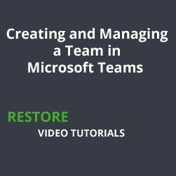Creating and Managing a Team in Microsoft Teams